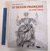 View Image 1 of 12 for Le Dessin Francais au XVIII Siecle Inventory #162686