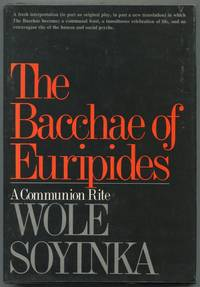 image of The Bacchae of Euripides: A Communion Rite