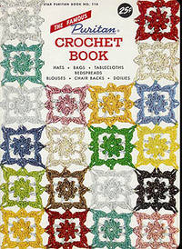 The Famous Puritan Crochet Book, Star Puritan Book No. 114