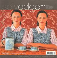 image of Selvedge Magazine : Issue 12 : The Voyage Issue