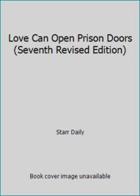 image of Love Can Open Prison Doors (Seventh Revised Edition)