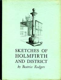 image of Sketches of Holmfirth and Disrict
