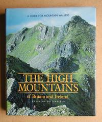 image of The High Mountains of Britain and Ireland: A Guide for Mountain Walkers.