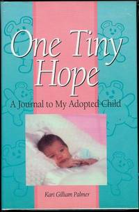 image of One Tiny Hope: A Journal to My Adopted Child