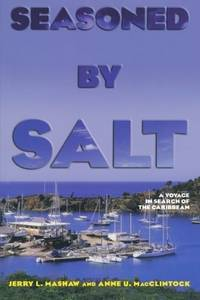 Seasoned by Salt: A Voyage in Search of the Caribbean