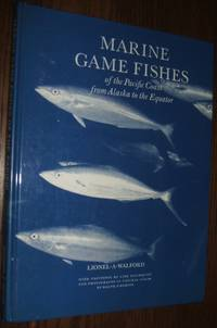 image of Marine Game Fishes of the Pacific Coast from Alaska to the Equator