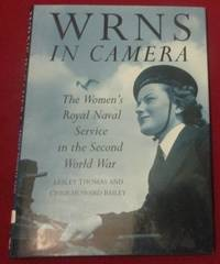 image of The WRNS in Camera: The Women's Royal Naval Service in the Second World War