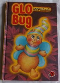 GLO Bug's greatest day (GLO Friends)