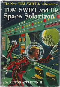 TOM SWIFT AND HIS SPACE SOLARTRON by  Victor Appleton II - Hardcover - 1958 - from Columbia Books, Inc. ABAA/ILAB and Biblio.com
