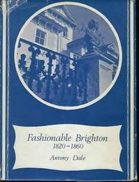 FASHIONABLE BRIGHTON: 1820-1860