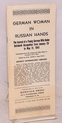 image of German woman in Russian hands; the journal of a young German wife under Bolshevik occupation from January 29 to May 31, 1945