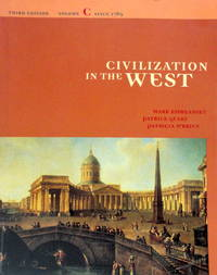 Civilization in the West: Third Edition  Volume C--Since 1789