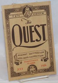 image of The quest, against vaccination and cruel vivisection, July 1926.  Vol. 1, no. 2