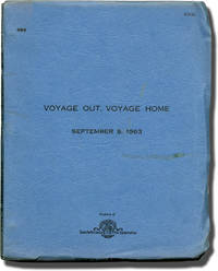 Voyage Out, Voyage Home (Original screenplay for an unproduced film)