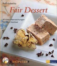 Fair Dessert. by Kabelitz, Ralf - 2002