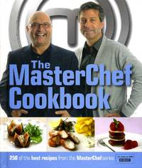The MasterChef Cookbook (Signed By John & Gregg & others)