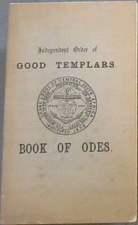 image of Independent Order of Good Templars.  Book of Odes