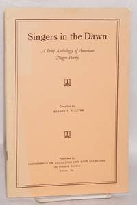 Singers in the dawn; a brief anthology of American Negro poetry