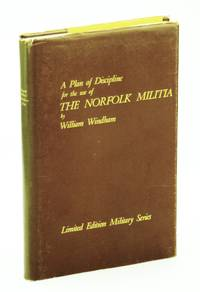 A Plan of Discipline for the Use of The Norfolk Militia (Limited Number Edition)