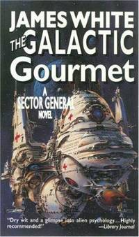 The Galactic Gourmet by James White - Paperback - 1997 - from ThriftBooks (SKU: G0812562674I3N00)