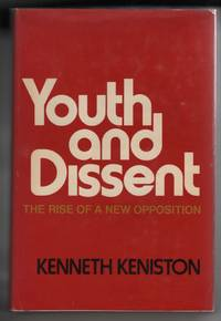 Youth and Dissent  The Rise of a New Opposition