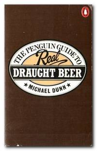 The Penguin Guide To Real Draught Beer