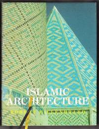 ISLAMIC ARCHITECTURE Form, Function and Meaning