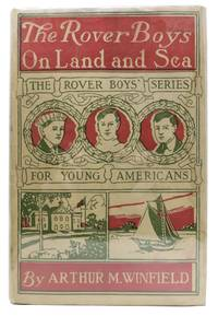 The ROVER BOYS On LAND And SEA or The Crusoes of Seven Islands.  The Rover Boys Series for Young Americans #7