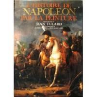 L'Histoire De Napoleon Par La Peinture