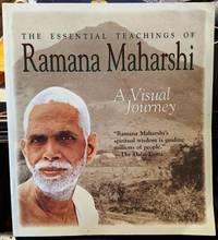 The Essential Teachings Of Ramana Maharshi A Visual Journey