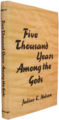 Five Thousand Years Among the Gods