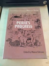 image of Peake's Progress: Selected Writings and Drawings of Mervyn Peake