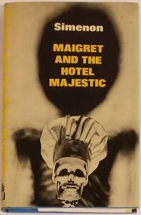 MAIGRET AND THE HOTEL MAJESTIC