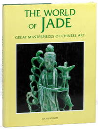 The World of Jade: Great Masterpieces of Chinese Art