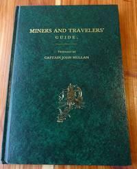 Miners and Travelers' Guide to Oregon, Washington, Idaho, Montana, Wyoming, and Colorado, Via the Missouri and Columbia Rivers
