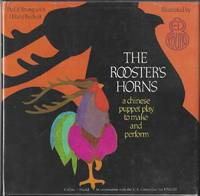 THE ROOSTER'S HORNS   A Chinese Puppet Play to Make & Perform
