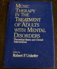 Music Therapy in the Treatment of Adults With Mental Disorders: Theoretical Bases and Clinical...