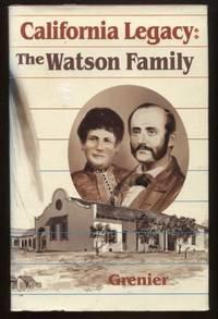 Seller ImageMore imagesCALIFORNIA LEGACY: THE JAMES ALEXANDER WATSON -  MARIA DOLORES DOMINGUEZ DE WATSON FAMILY, 1820-1980