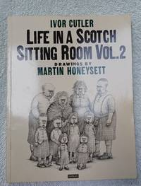 image of Life in a Scotch Sittin Room Vol. 2