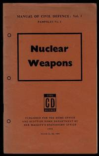 image of Nuclear Weapons (Manual of Civil Defence: Vol. I, Pamphlet No. 1)