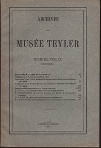 image of ARCHIVES DU MUSEE TEYLER: SŽrie III, Vol. IX (Fascicule 6)