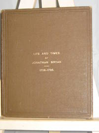 Life and Times of Jonathan Bryan 1708-1788