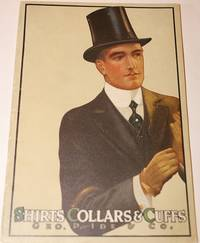 [Trade Catalogue]  Shirts Collars & Cuffs.  Geo. P. Ide & Co. Ide Silver Collars and Cuffs and Ide & Silver Brand Shirts