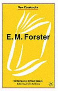 E.M. Forster: Contemporary Critical Essays (New Casebooks)
