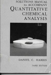 image of Quantitative Chemical Analysis Solutions Manual to Accompany