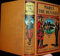 Marcy, the Refugee ... Four illustrations by Geo. G. White