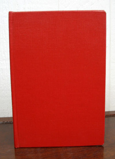 (n. p.): Folcroft Library Editions, 1972. Reprint of the 1956 1st edition. Red library binding. Nr F...