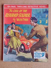 The Case Of The Returned Soldier. The Sexton Blake Library No. 336.