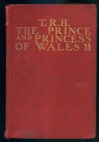 T. R. H. The Prince and Princess of Wales