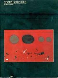 Adolph Gottlieb A Retrospective. (Catalog of an exhibition held at the Corcoran Gallery of Art,...